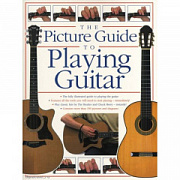 MusicSales AM952952 - DICK ARTHUR THE PICTURE GUIDE TO PLAYING GUITAR GTR... Мюзиксэйлс